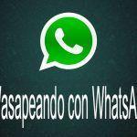 Wasap, Watsap o Wassap, uso correcto de WhatsApp