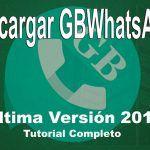 Cómo Descargar e Instalar la Última Versión de GBWhatsApp [VIDEO]