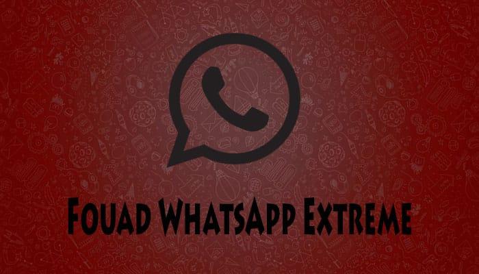 Fouad WhatsApp Extreme